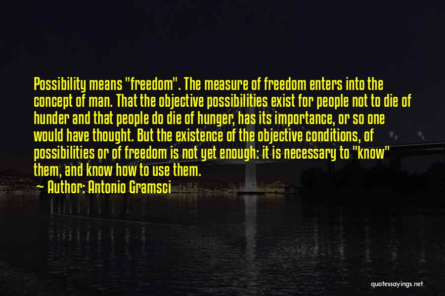 Hunger For Knowledge Quotes By Antonio Gramsci