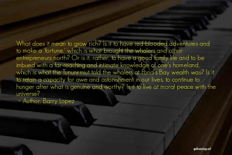 Hunger For Knowledge Quotes By Barry Lopez
