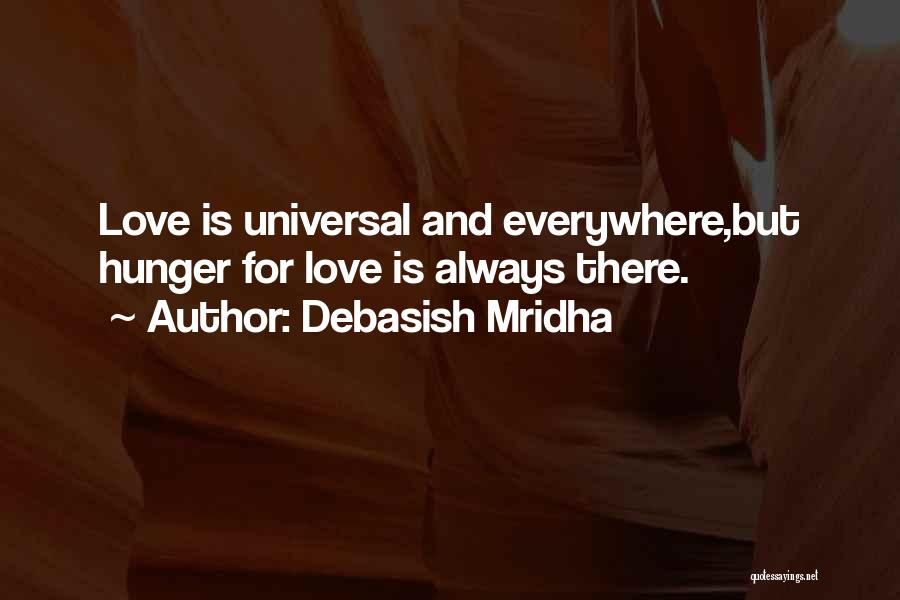 Hunger For Knowledge Quotes By Debasish Mridha
