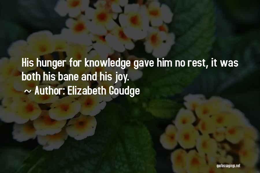 Hunger For Knowledge Quotes By Elizabeth Goudge