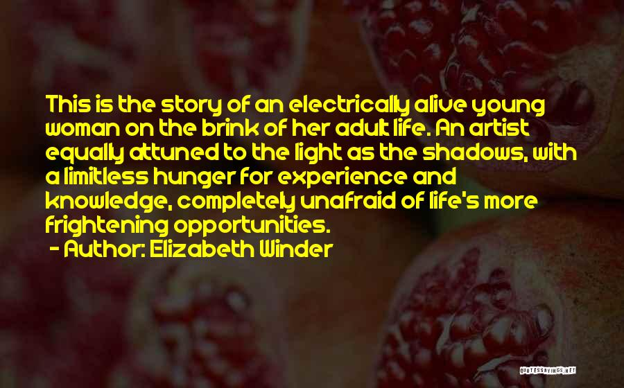 Hunger For Knowledge Quotes By Elizabeth Winder
