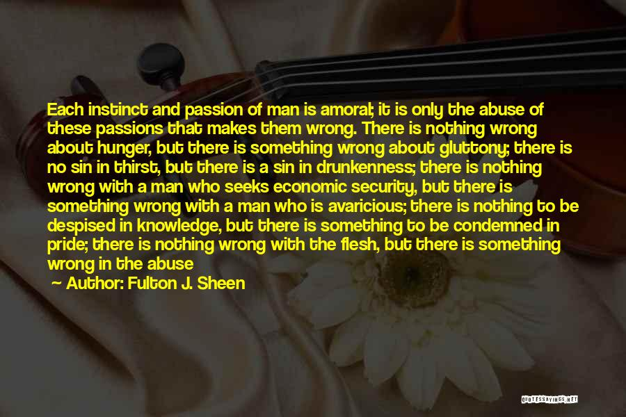 Hunger For Knowledge Quotes By Fulton J. Sheen