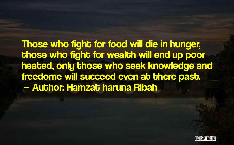 Hunger For Knowledge Quotes By Hamzat Haruna Ribah