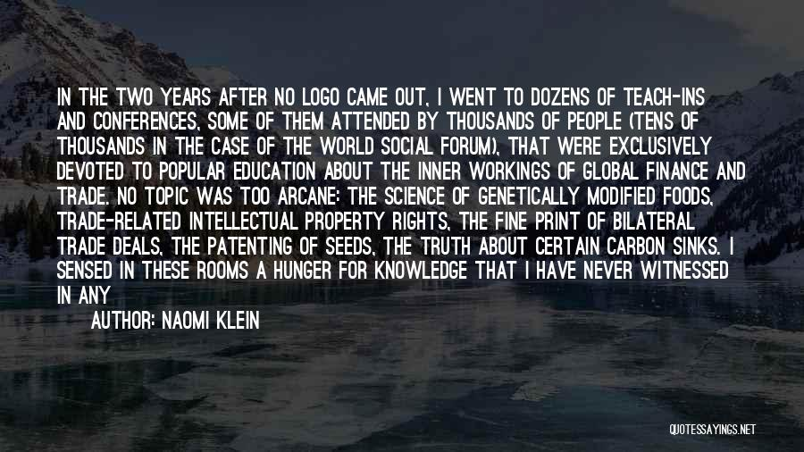 Hunger For Knowledge Quotes By Naomi Klein