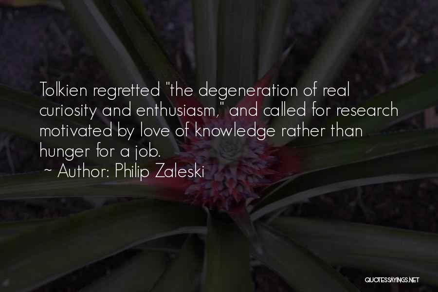 Hunger For Knowledge Quotes By Philip Zaleski