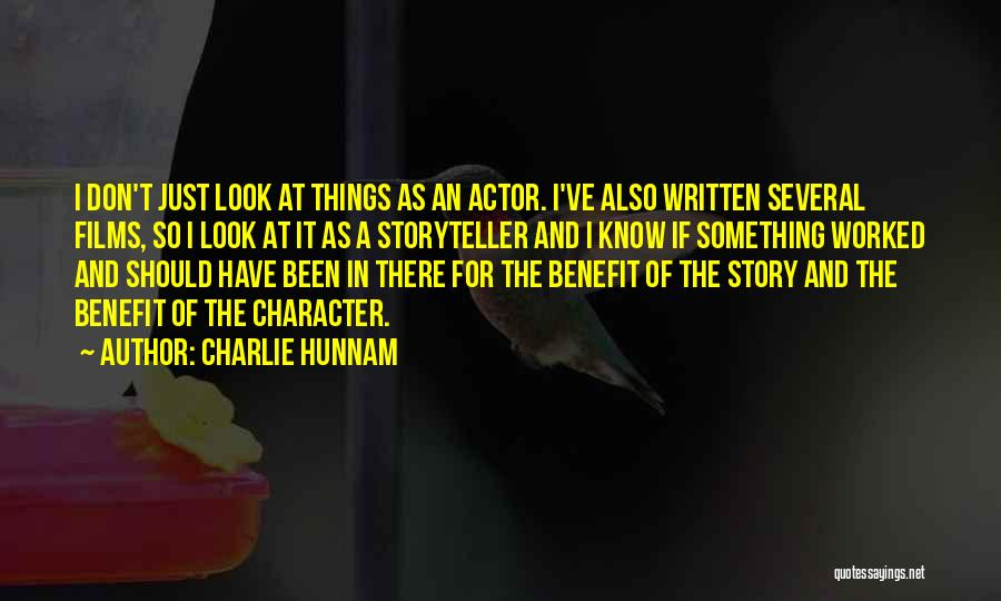 Hunnam Quotes By Charlie Hunnam