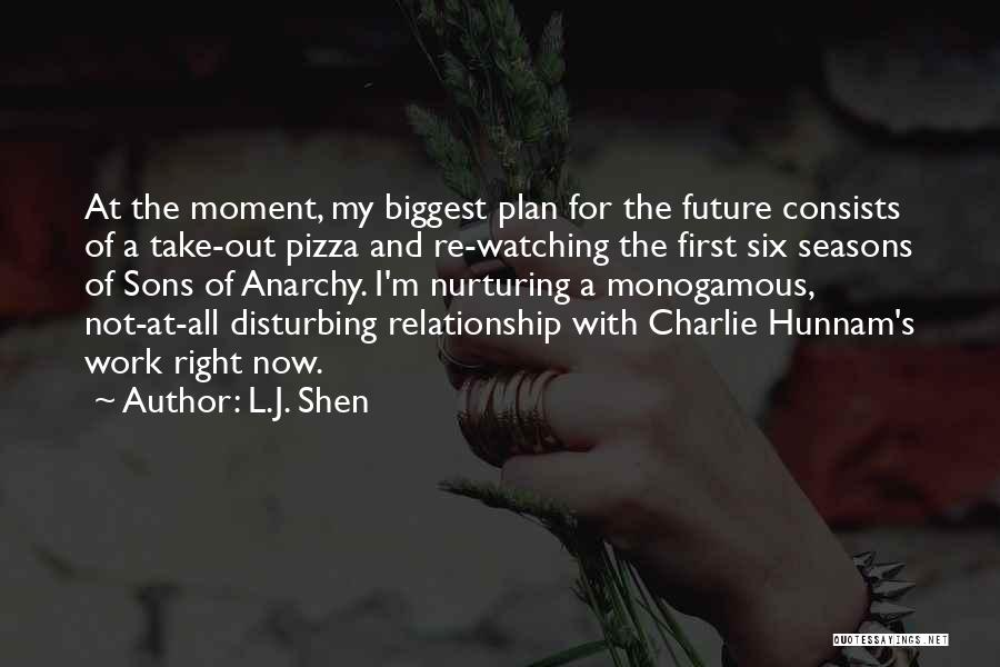 Hunnam Quotes By L.J. Shen