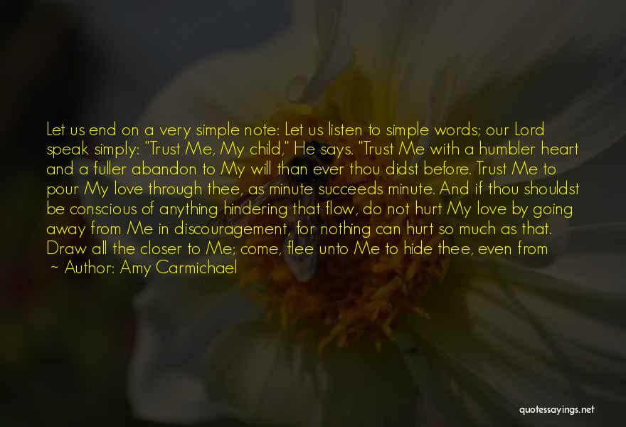 Hurt In Trust Quotes By Amy Carmichael
