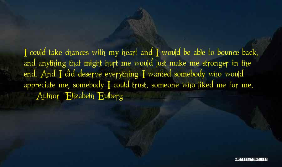 Hurt In Trust Quotes By Elizabeth Eulberg
