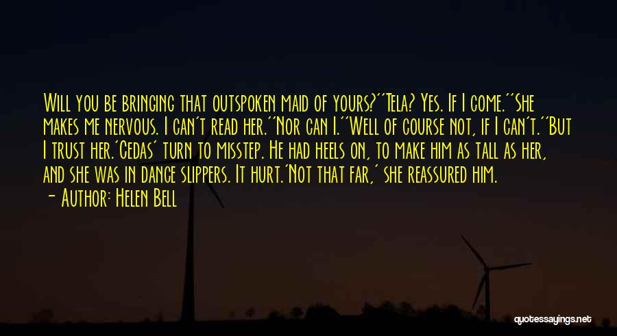 Hurt In Trust Quotes By Helen Bell