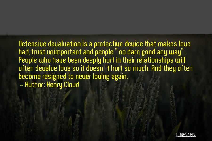 Hurt In Trust Quotes By Henry Cloud