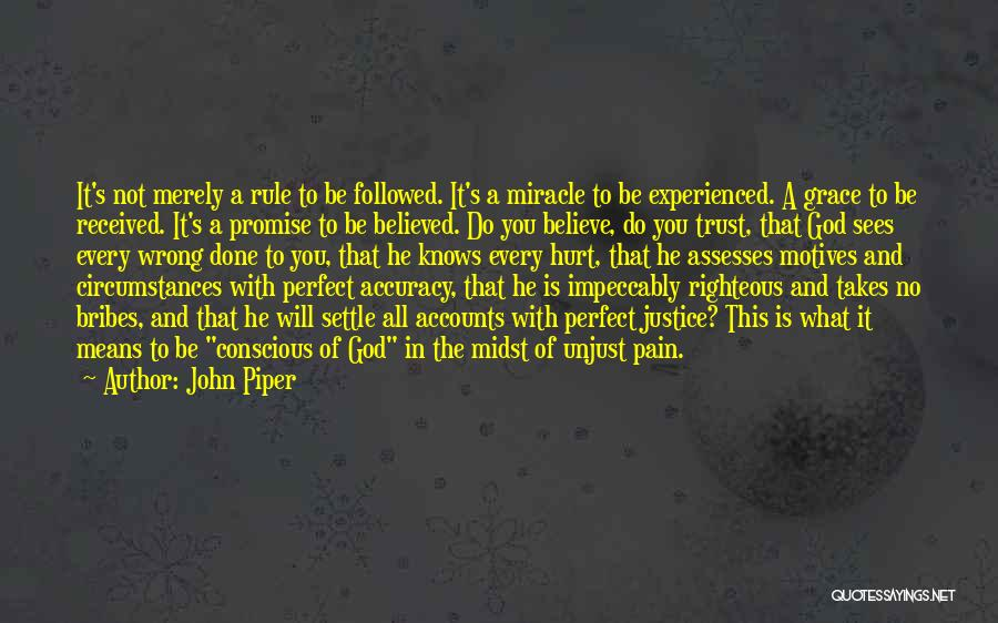 Hurt In Trust Quotes By John Piper
