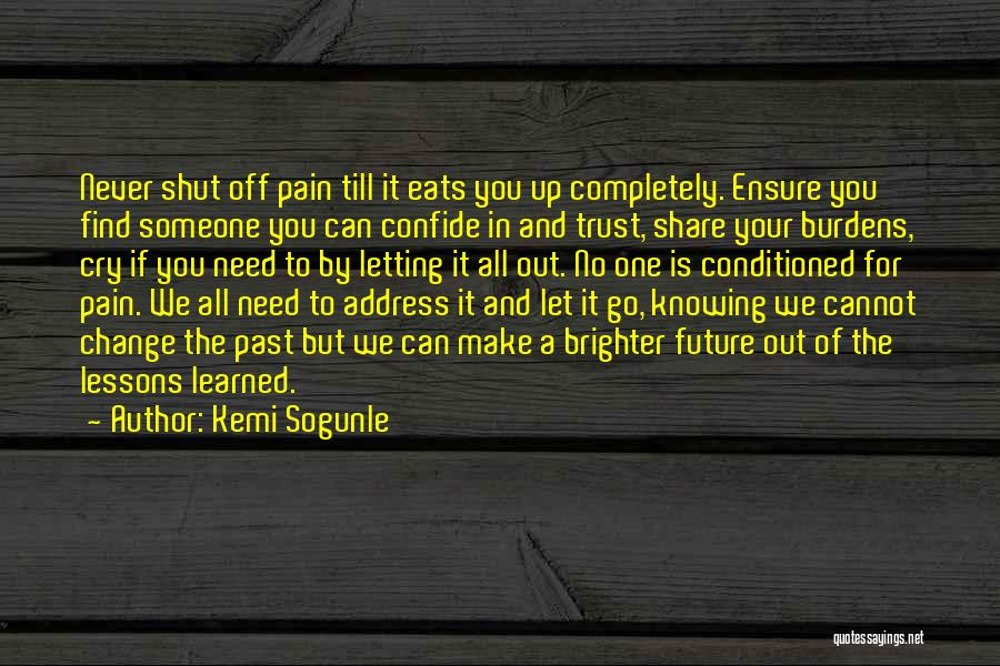 Hurt In Trust Quotes By Kemi Sogunle