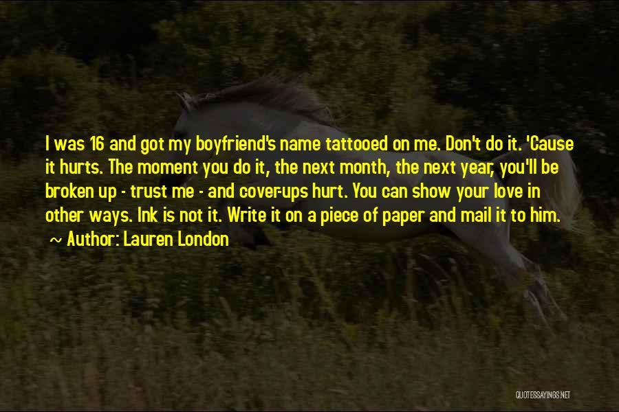 Hurt In Trust Quotes By Lauren London