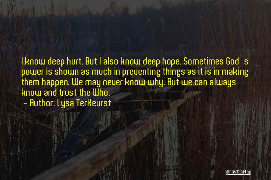 Hurt In Trust Quotes By Lysa TerKeurst