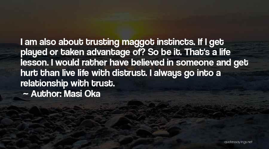 Hurt In Trust Quotes By Masi Oka