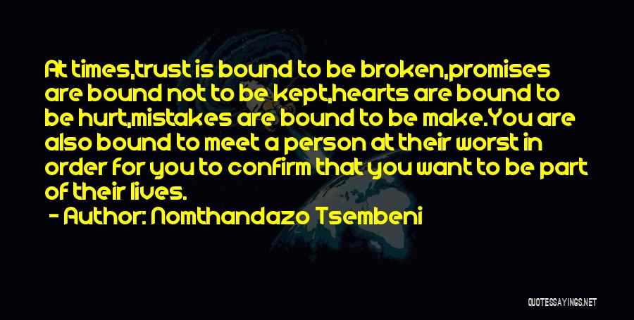 Hurt In Trust Quotes By Nomthandazo Tsembeni