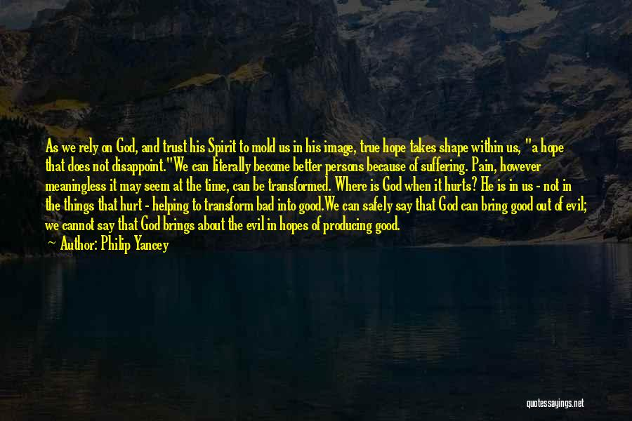 Hurt In Trust Quotes By Philip Yancey