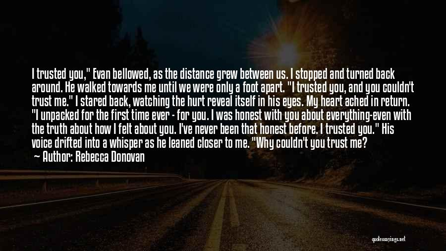Hurt In Trust Quotes By Rebecca Donovan