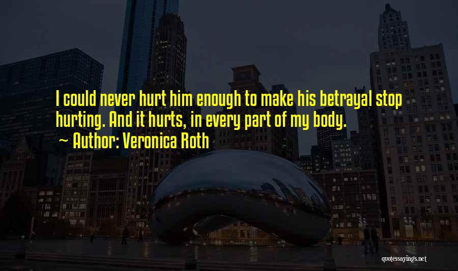 Hurt In Trust Quotes By Veronica Roth