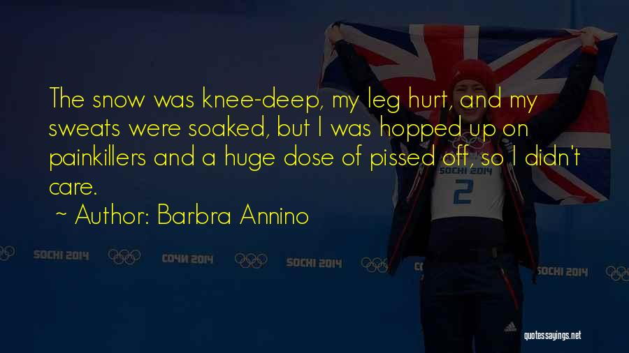 Hurt Knee Quotes By Barbra Annino