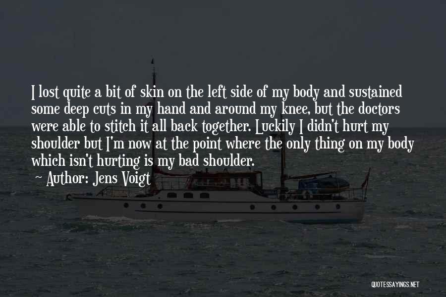 Hurt Knee Quotes By Jens Voigt