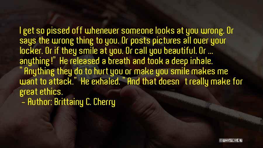 Hurt Locker Quotes By Brittainy C. Cherry