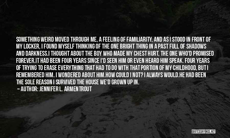 Hurt Locker Quotes By Jennifer L. Armentrout