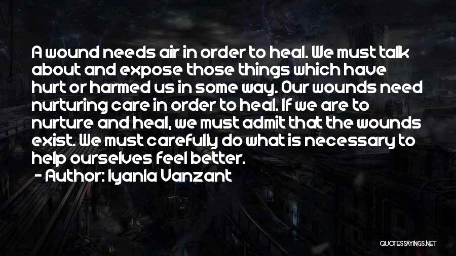 Hurt Ourselves Quotes By Iyanla Vanzant