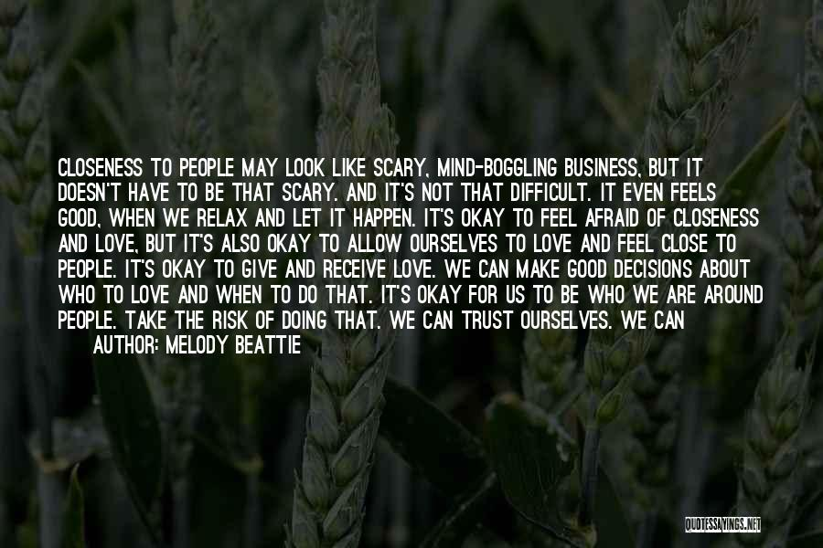 Hurt Ourselves Quotes By Melody Beattie