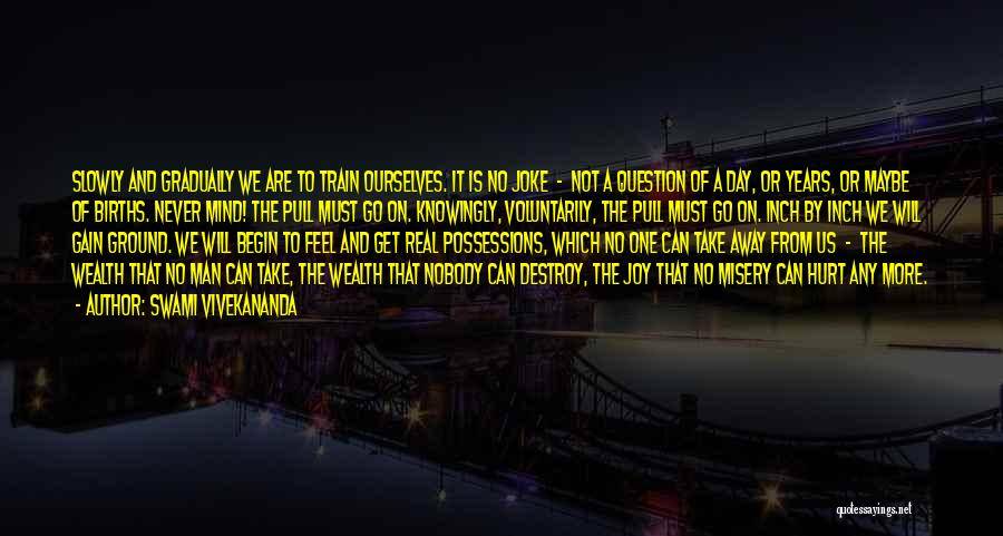 Hurt Ourselves Quotes By Swami Vivekananda