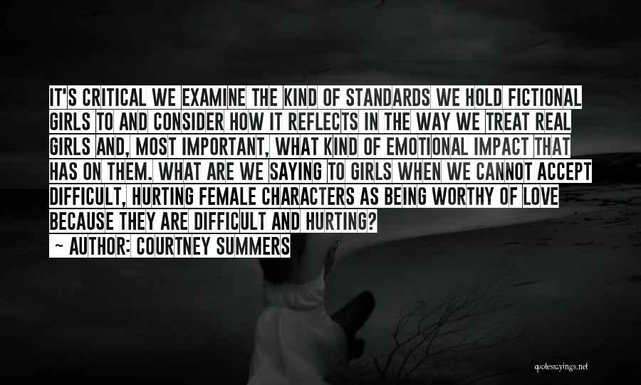 Hurting Someone You Love And Being Sorry Quotes By Courtney Summers