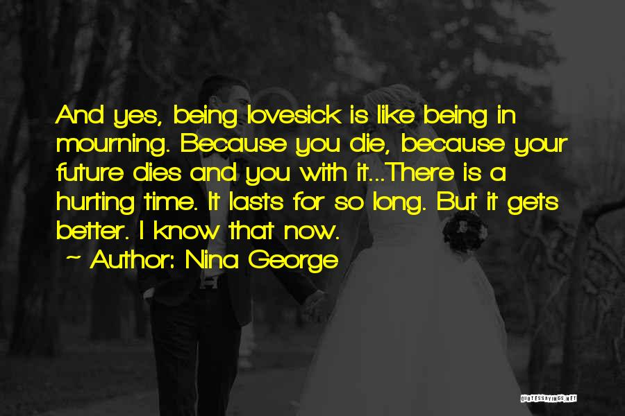 Hurting Someone You Love And Being Sorry Quotes By Nina George