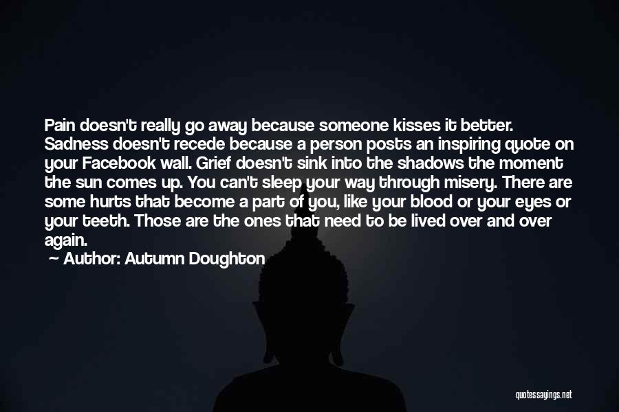 Hurts Quotes By Autumn Doughton
