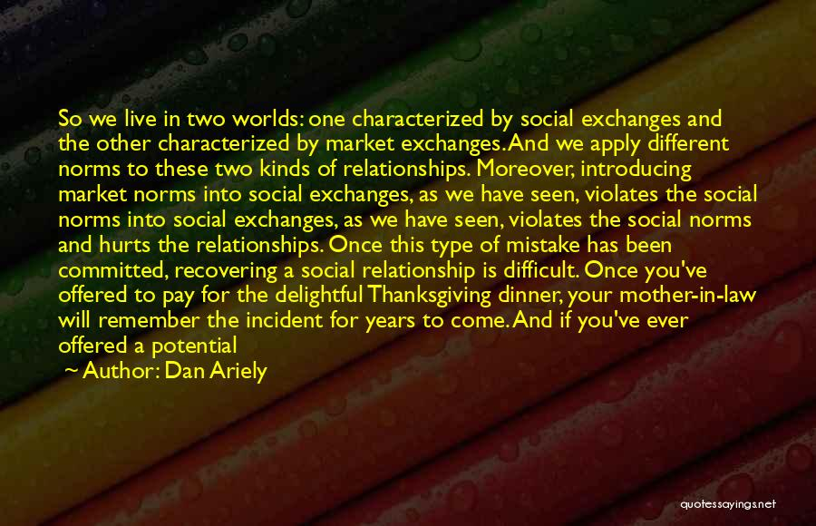 Hurts Quotes By Dan Ariely