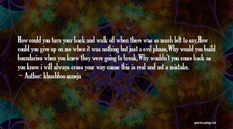 Hurts Quotes By Khushboo Suneja