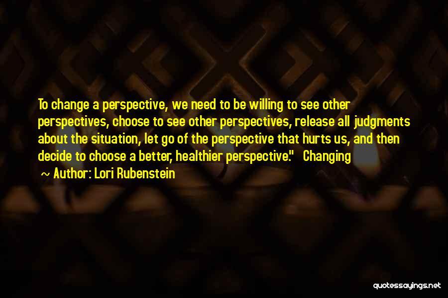 Hurts Quotes By Lori Rubenstein