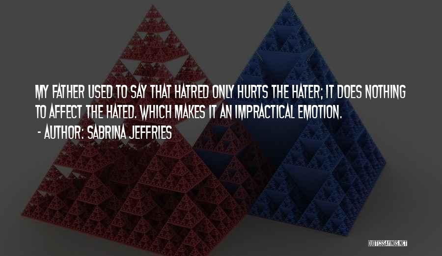 Hurts Quotes By Sabrina Jeffries
