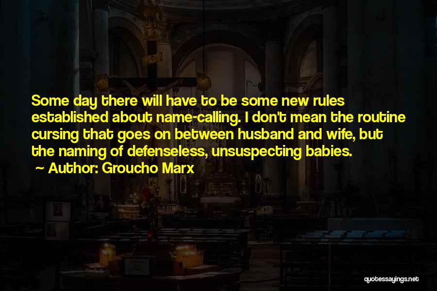 Husband Wife And Baby Quotes By Groucho Marx