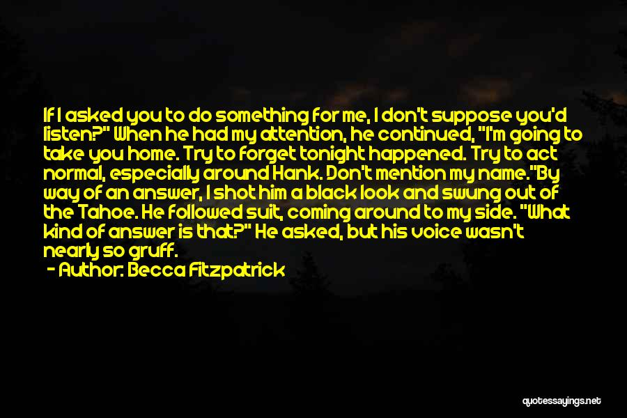 Hush Hush Silence Quotes By Becca Fitzpatrick