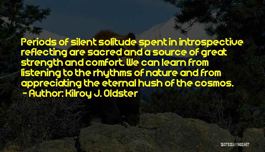 Hush Hush Silence Quotes By Kilroy J. Oldster