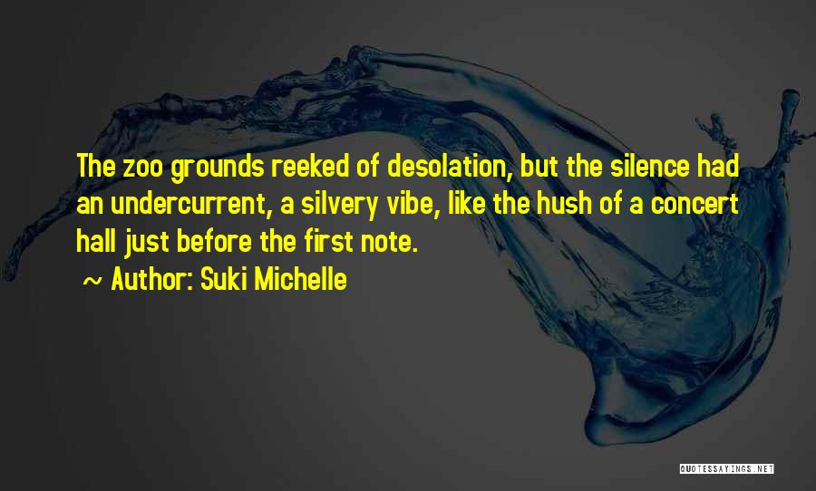 Hush Hush Silence Quotes By Suki Michelle