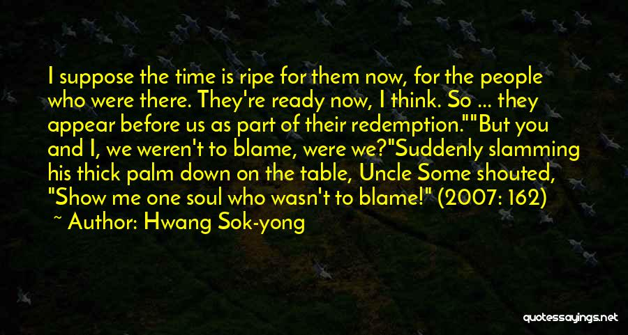 Hwang Sok-yong Quotes 1504289