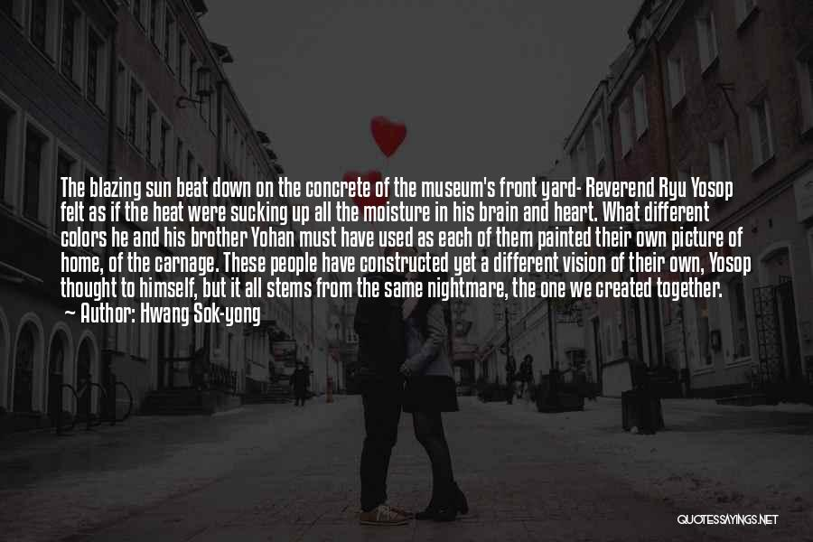 Hwang Sok-yong Quotes 598888