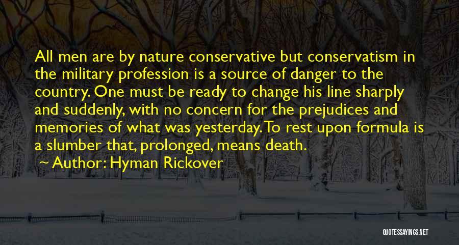 Hyman Rickover Quotes 1164465