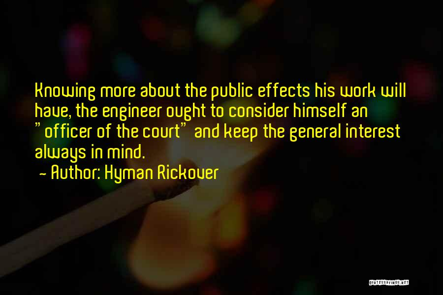 Hyman Rickover Quotes 1233523