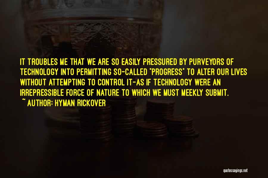 Hyman Rickover Quotes 1252319