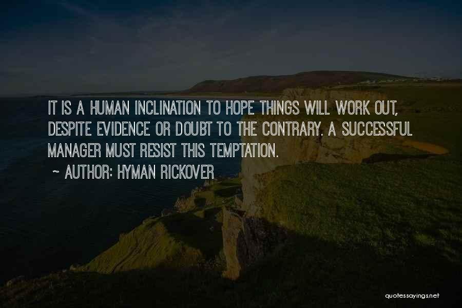 Hyman Rickover Quotes 1566698