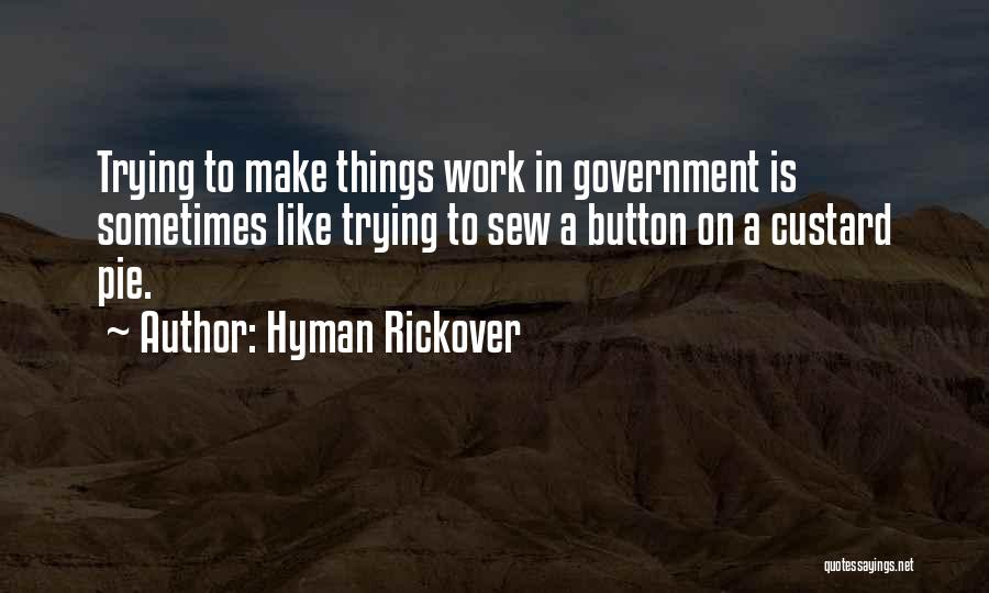 Hyman Rickover Quotes 1616398