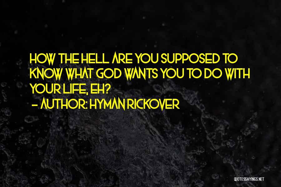 Hyman Rickover Quotes 2064541